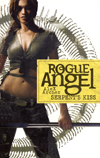 Rogue Angel : Serpent's Kiss