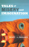 Tales Of Misery And Imagination